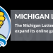 Michigan Lottery expands online gaming scope