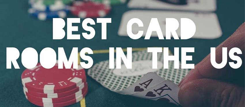 Best cardrooms in USA