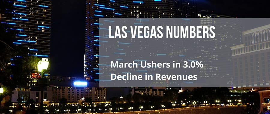 The Month of March Ushers in 3.0% Decline in Revenues for Las Vegas
