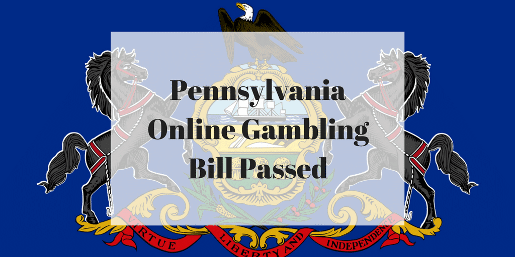 Pennsylvania Online Gambling Bill Passed