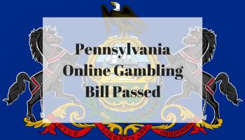 Pennsylvania Online Gambling Bill Passed