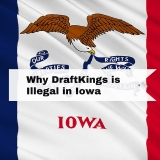 Why DraftKings is Illegal in Iowa