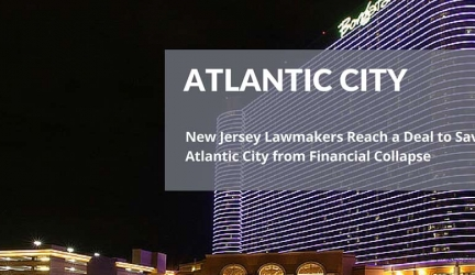 New Jersey Lawmakers Reach a Deal to Save Atlantic City from Financial Collapse