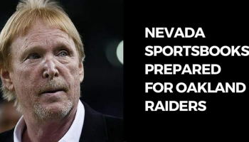 Nevada Sportsbooks Prepared for Oakland Raiders
